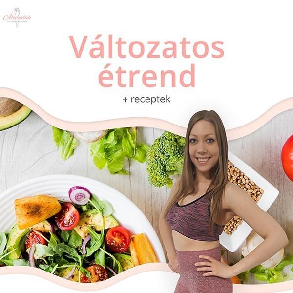 változatos diétás étrendek+receptek választható kalóriaszükségletnek megfelelően